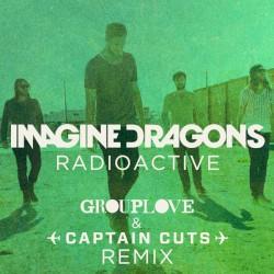 Imagine Dragons - Radioactive (Groundlove & Captain Cuts remix)