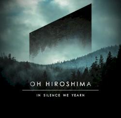 Oh Hiroshima - Aria
