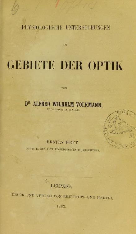 Physiologische Untersuchungen im Gebiete der Optik by Alfred Wilhelm Volkmann