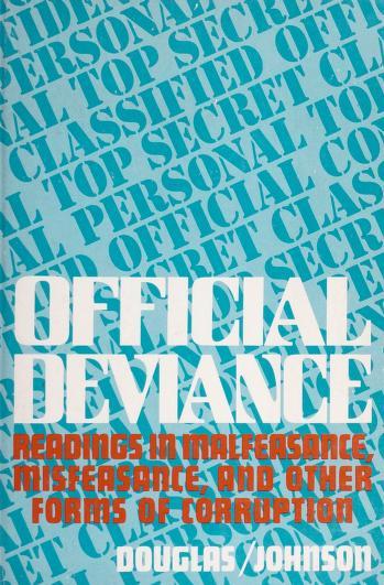 Cover of: Official deviance | Jack D. Douglas, John M. Johnson.